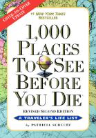 1,000 Places to See Before You Die: Revised Second Edition [Second Edition, Revised]  9780761156864, 0761156860