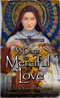 33 Days to Merciful Love: A Do-It-Yourself Retreat in Preparation for Consecration to Divine Mercy  2016930904, 9781596143456