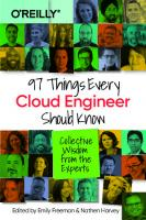 97 Things Every Cloud Engineer Should Know: Collective Wisdom from the Experts  1492076732, 9781492076735
