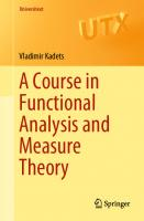 A Course in Functional Analysis and Measure Theory [1st ed. 2018]  3319920030, 9783319920030