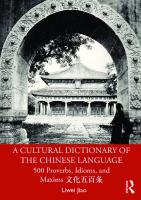 A Cultural Dictionary Of The Chinese Language: 500 Proverbs, Idioms And Maxims  1000712648,  9781000712643
