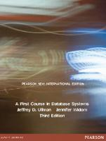 A first course in database systems [Third edition, Pearson new international edition]  1292025824, 9781292025827