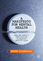 A Manifesto For Mental Health: Why We Need A Revolution In Mental Health Care  3030243850,  9783030243852,  3030243869,  9783030243869