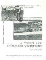 A practical guide to novel soil amendments