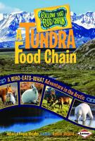 A Tundra Food Chain: A Who-Eats-What Adventure in the Arctic 