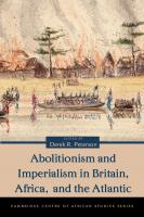 Abolitionism and Imperialism in Britain, Africa, and the Atlantic  0821419021, 9780821419021, 9780821443057