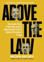 Above the Law; The Inside Story of How the Justice Department Tried to Subvert President Trump  168451049X, 9781684510498