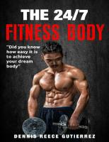 Achieving Your Fitness Body: Exercise and Nutrition Tips to Get Your Dream Body and Actually Enjoy Doing It