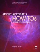 Adobe Acrobat 9 how-tos: 125 essential techniques  9780321552945, 0321552946