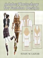 Adobe Photoshop for fashion design  9780131191938, 0131191934
