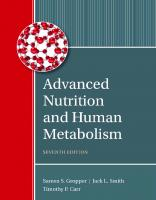 Advanced Nutrition and Human Metabolism [7ed.]  9781305627857
