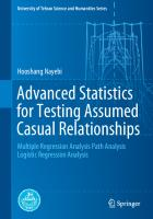 Advanced Statistics for Testing Assumed Casual Relationships: Multiple Regression Analysis Path Analysis Logistic Regression Analysis [1st ed.]  9783030547530, 9783030547547