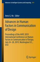 Advances in Human Factors in Communication of Design: Proceedings of the AHFE 2019 International Conference on Human Factors in Communication of Design, July 24-28, 2019, Washington D.C., USA [1st ed.]