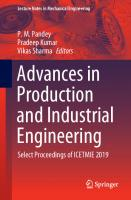 Advances in Production and Industrial Engineering: Select Proceedings of ICETMIE 2019 [1st ed.]