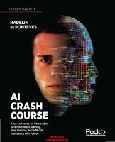 AI Crash Course: A Fun and Hands-On Introduction to Reinforcement Learning, Deep Learning, and Artificial Intelligence with Python  1838645357, 9781838645359
