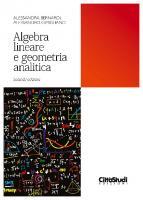 Algebra lineare e geometria analitica [Seconda edizione]  8825174241, 9788825174243