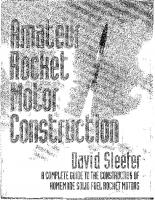 Amateur rocket motor construction: a complete guide to the construction of homemade solid fuel rocket motors