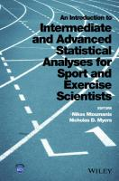 An Introduction to Intermediate and Advanced Statistical Analyses for Sport and Exercise Scientists [1ed.]  2015036901, 9781118962053