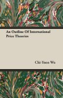 An Outline of International Price Theories  9781610160452, 9781610166195