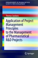 Application of Project Management Principles to the Management of Pharmaceutical R&D Projects [1st ed.]