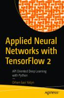 Applied Neural Networks with TensorFlow 2: API Oriented Deep Learning with Python [1st ed.]  9781484265123, 9781484265130