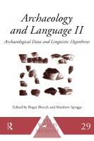 Archaeology and Language II : Archaeological Data and Linguistic Hypotheses.