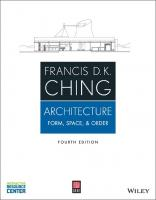 Architecture: Form, Space, & Order [Paperback ed.]