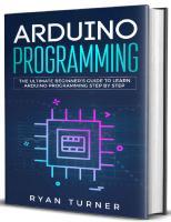 Arduino programming: the ultimate beginner's guide to learn Arduino programming step by step  9781090104816, 1090104812