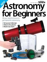 Astronomy for beginners : all you need to know to get started in astronomy [Fourthed.]  9781785464331, 1785464337