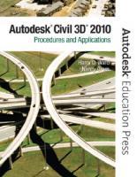 AutoCAD Civil 3D 2010: procedures and applications  0135071666, 9780135071663