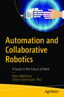 Automation and Collaborative Robotics: A Guide to the Future of Work [1st ed.]
