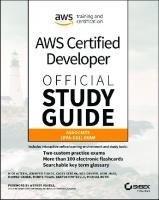 Aws Certified Developer Official Study Guide: Associate (Dva-C01) Exam  9781119508199, 9781119508212, 9781119508205, 1119508193