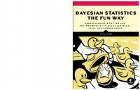 Bayesian Statistics the Fun Way: Understanding Statistics and Probability with Star Wars, LEGO, and Rubber Ducks [1ed.]  1593279566, 9781593279561