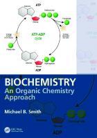 Biochemistry: An Organic Chemistry Approach  0815367139, 9780815367130