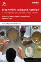 Biodiversity, food and nutrition a new agenda for sustainable food systems