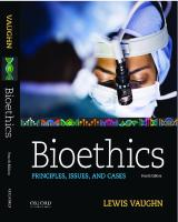 Bioethics : principles, issues, and cases [Fourth ed.]