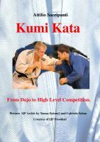Biomechanics of Kumi Kata  from dojo to high level competition [vol 1 edition, 1 edition]