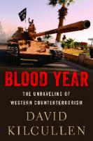Blood year the unraveling of Western counterterrorism  9780190600549, 0190600543