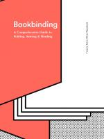 Bookbinding: A Comprehensive Guide To Folding, Sewing, & Binding [1ed.]  1616896574, 9781616896577, 1616897430, 9781616897437