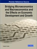Bridging Microeconomics and Macroeconomics and the Effects on Economic Development and Growth  1799849333, 9781799849339