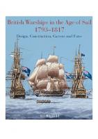 British Warships in the Age of Sail, 1793–1817: Design, Construction, Careers and Fates