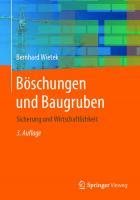 Böschungen und Baugruben: Sicherung und Wirtschaftlichkeit [3. Aufl.]  9783658308728, 9783658308735