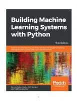 Building Machine Learning Systems with Python: Explore machine learning and deep learning techniques for building intelligent systems using scikit-learn and TensorFlow [3 ed.]