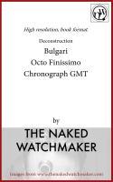 Bulgari , Otto Finissimo Chronometer - Horology Deconstructed