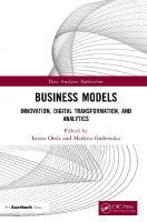 Business Models: Innovation, Digital Transformation, and Analytics (Data Analytics Applications) [1ed.]  0367862794, 9780367862794