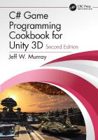 C# Game Programming Cookbook for Unity 3D [2ed.]  9780367321703, 9780367321642, 9780429317132