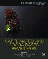 Caffeinated and Cocoa Based Beverages: Volume 8. the Science of Beverages  9780128158647, 9780128158654, 0128158646