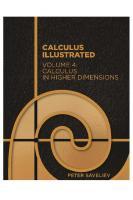 Calculus Illustrated. Volume 4: Calculus in Higher Dimensions [4]