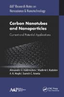 Carbon Nanotubes and Nanoparticles: Current and Potential Applications [1 ed.]