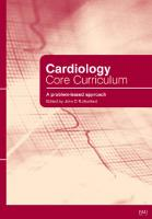 Cardiology Core Curriculum: A Problem Based Approach [1ed.]  9783540221234, 3540221239